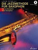 Die Jazzmethode für Saxophon (Sopran-/Tenor-Saxophon)