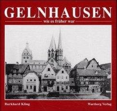 Gelnhausen, wie es früher war