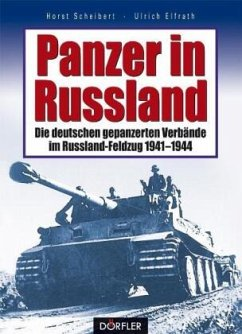 Panzer in Russland - Scheibert, Horst; Elfrath, Ulrich