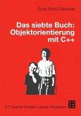 Das siebte Buch: Objektorientierung mit C++