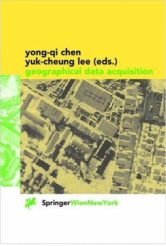 Geographical Data Acquisition - Chen, Yong-Qi / Lee, Yuk-Cheung (eds.)