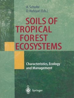 Soils of Tropical Forest Ecosystems - Schulte, Andreas / Ruhiyat, Daddy (eds.)