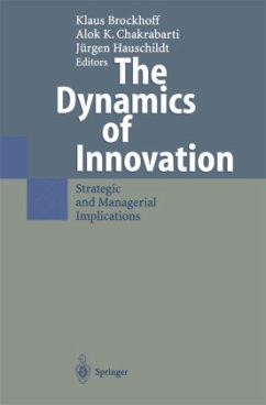 The Dynamics of Innovation - Brockhoff, Klaus / Chakrabarti, Alok K. / Hauschildt, Jürgen (eds.)