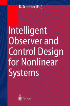 Intelligent Observer and Control Design for Nonlinear Systems - Schröder, Dierk (ed.)