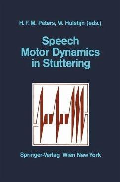 Speech Motor Dynamics in Stuttering - Peters
