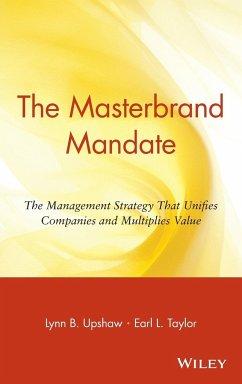 The Masterbrand Mandate - Upshaw, Lynn B.; Taylor, Earl L.