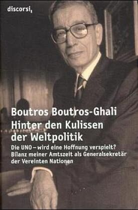 Hinter den Kulissen der Weltpolitik - Boutros-Ghali, Boutros