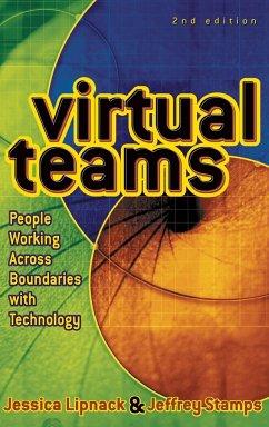 Virtual Teams - Lipnack, Jessica; Stamps, Jeffrey; Lipnack