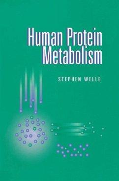 Human Protein Metabolism - Welle, Stephen