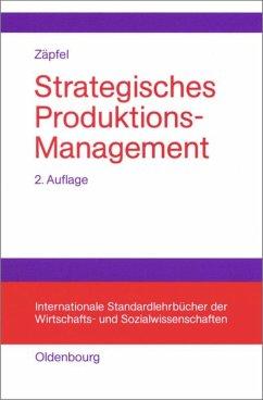 Strategisches Produktions-Management - Zäpfel, Günther