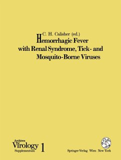 Hemorrhagic Fever with Renal Syndrome, Tick- and Mosquito-Borne Viruses
