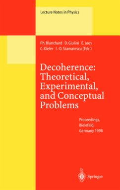 Decoherence: Theoretical, Experimental, and Conceptual Problems - Blanchard, Philippe / Giulini, Domenico J.W. / Joos, Erich / Kiefer, Claus / Stamatescu, Ion-Olimpiu (eds.)