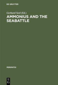 Ammonius and the Seabattle - Seel, Gerhard (ed.)