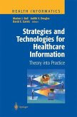 Strategies and Technologies for Healthcare Information