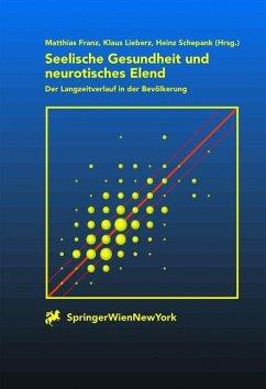 Seelische Gesundheit und neurotisches Elend - Häfner, S. / Reister, G. / Tress, W.