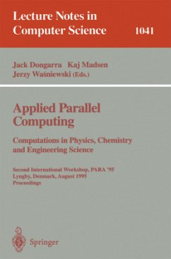 Applied Parallel Computing. Computations in Physics, Chemistry and Engineering Science - Dongarra