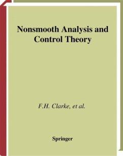 Nonsmooth Analysis and Control Theory - Clarke, Francis H.; Ledyaev, Yuri S.; Stern, Ronald J.; Wolenski, Peter R.