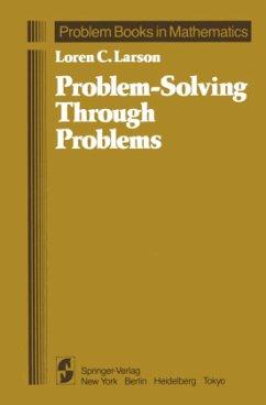 Problem-Solving Through Problems - Larson, Loren C.