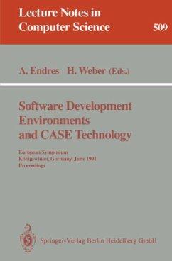 Software Development Environments and Case Technology - Endres, Albert / Weber, Herbert (eds.)