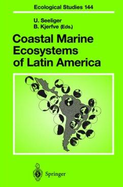 Coastal Marine Ecosystems of Latin America - Seeliger, Ulrich / Kjerfve, Björn (eds.)