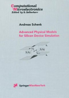 Advanced Physical Models for Silicon Device Simulation - Schenk, Andreas