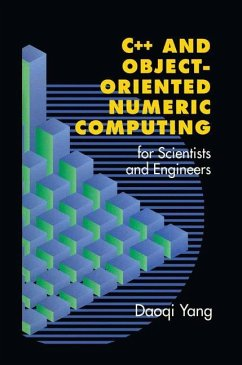 C++ and Object-Oriented Numeric Computing for Scientists and Engineers - Yang, Daoqi