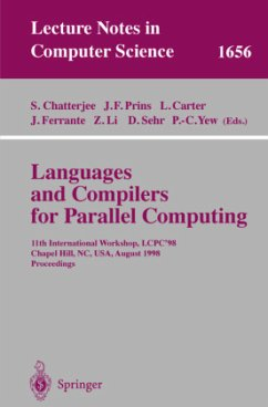 Languages and Compilers for Parallel Computing - Chatterjee, Siddharta / Chatterjee, Jan F. / Carter, Larry / Ferrante, Jeanne / Li, Zhyuan L. / Sehr, David / Yew, Pen-Chung (eds.)