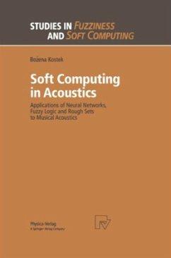 Soft Computing in Acoustics - Kostek, Bozena