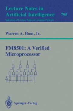 FM8501: A Verified Microprocessor - Hunt, Warren A.
