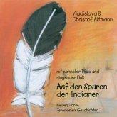 Auf den Spuren der Indianer, 1 Audio-CD
