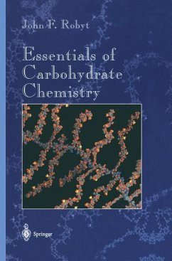 Essentials of Carbohydrate Chemistry - Robyt, John F.