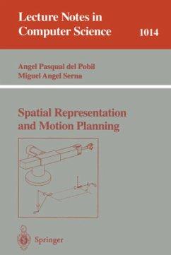 Spatial Representation and Motion Planning - Pobil, Ángel P. del; Serna, Miquel A.