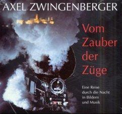 Vom Zauber der Züge, m. 2 Audio-CDs u. 1 Notenheft