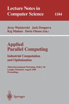Applied Parallel Computing. Industrial Computation and Optimization - Wasniewski