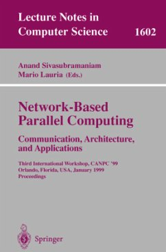 Network-Based Parallel Computing Communication, Architecture, and Applications - Sivasubramaniam, Anand / Lauria, Mario (eds.)