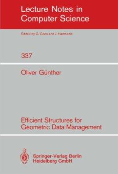 Efficient Structures for Geometric Data Management - Günther, Oliver