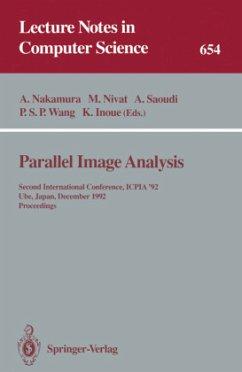 Parallel Image Analysis - Nakamura, Akira / Nivat, Maurice / Saoudi, Ahmed / Wang, Patrick S.P. / Inoue, Katsushi (eds.)