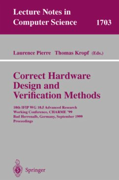 Correct Hardware Design and Verification Methods - Pierre, Laurence / Kropf, Thomas (eds.)