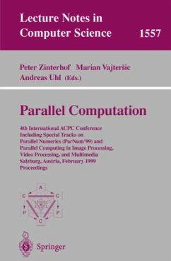 Parallel Computation - Zinterhof, Peter / Vajtersic, Marian / Uhl, Andreas (eds.)