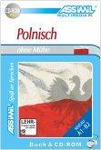 Assimil Polnisch ohne Mühe, 1 CD-ROM m. Lehrbuch
