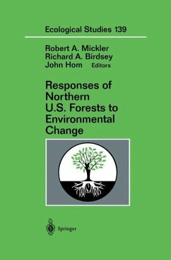 Responses of Northern U.S. Forests to Environmental Change - Mickler, Robert A. / Birdsey, Richard A. / Hom, John (eds.)
