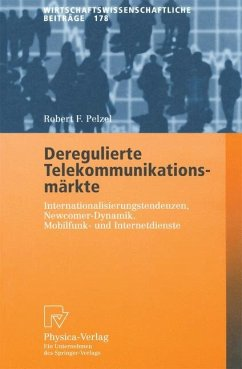 Deregulierte Telekommunikationsmärkte - Pelzel, Robert F.