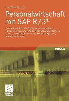 Personalwirtschaft mit SAP R/3 - Wenzel, Paul (Hrsg.)