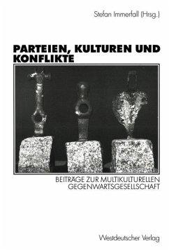 Parteien, Kulturen und Konflikte