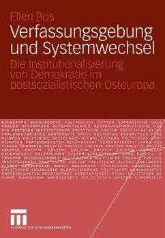 Verfassungsgebung und Systemwechsel - Bos, Ellen
