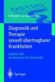 Diagnostik und Therapie sexuell übertragbarer Krankheiten