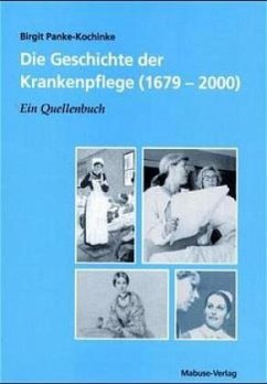 Die Geschichte der Krankenpflege (1679-2000) - Panke-Kochinke, Birgit