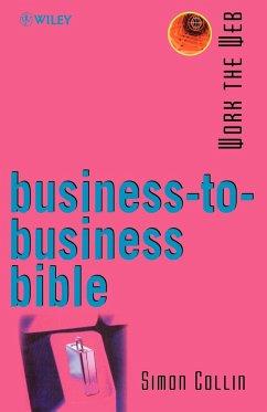 Work the Web, Business-To-Business Bible - Collin, Simon; Collin, S. M. H.; Collin