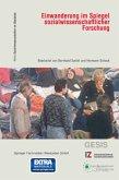 Einwanderung im Spiegel sozialwissenschaftlicher Forschung
