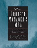 The Project Manager′s MBA